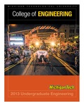 Undergraduate Education 2013 by College of Engineering, Michigan Technological University