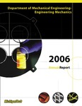 ME-EM 2006 Annual Report by Department of Mechanical Engineering-Engineering Mechanics, Michigan Technological University