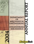 ME-EM 2004 Annual Report by Department of Mechanical Engineering-Engineering Mechanics, Michigan Technological University