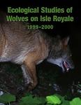 Ecological Studies of Wolves on Isle Royale, 1999-2000