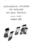 Ecological Studies of Wolves on Isle Royale, 1984-1985