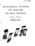 Ecological Studies of Wolves on Isle Royale, 1980-1981